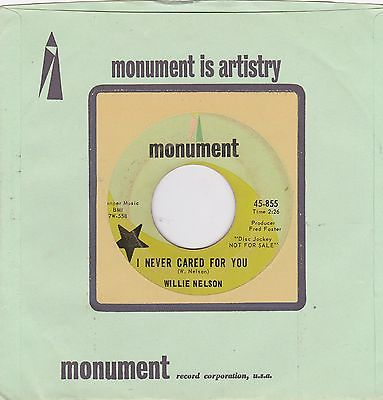 45-rpm-willie-nelson-monument-855-dj-i-never-cared-for-you_9531174