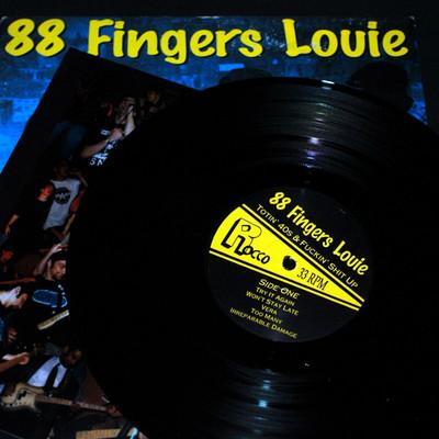 88 Fingers Louie Totin 40s And Fuckin Shit