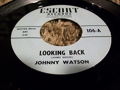 Rare-northern-soul-45-johnny-watson-looking-back-escort-label_9604548