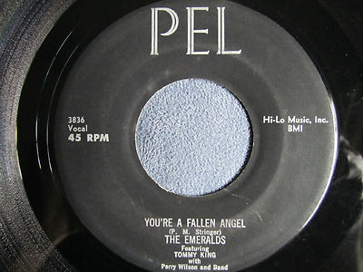 The-emeralds-featuring-tommy-king-you-re-a-fallen-angel-45-pel-1960-rare_1409601