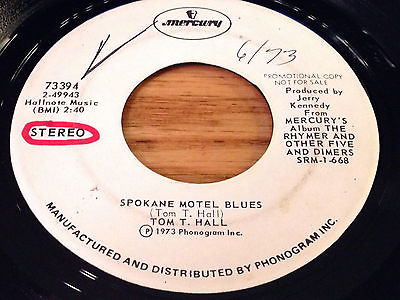 Tom-t-hall-45-promo-mercury-73394-spokane-motel-blues-watergate-blues_5473711